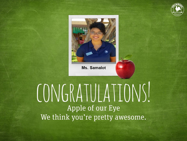 Congratulations Ms. Samalot on being our January Apple of Our Eye!