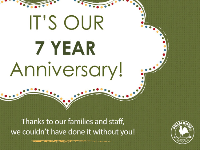 Seven year anniversary poster thanking all the parents and staff for their hard work