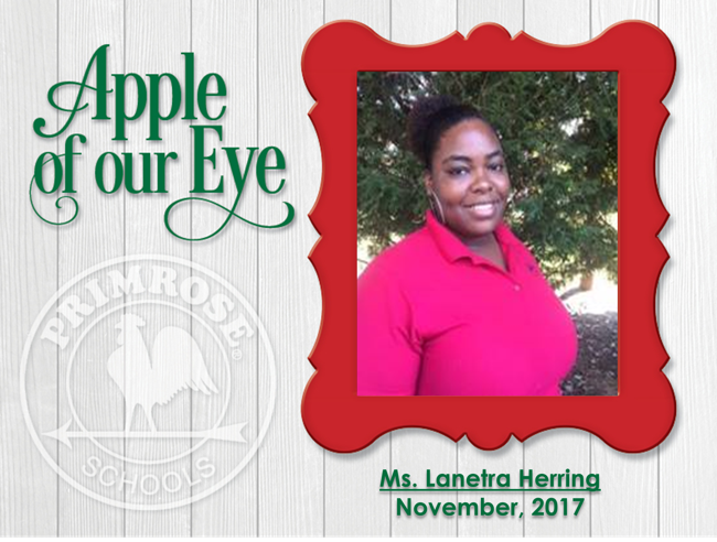 Ms. Lanetra Herring - Apple of Our Eye
