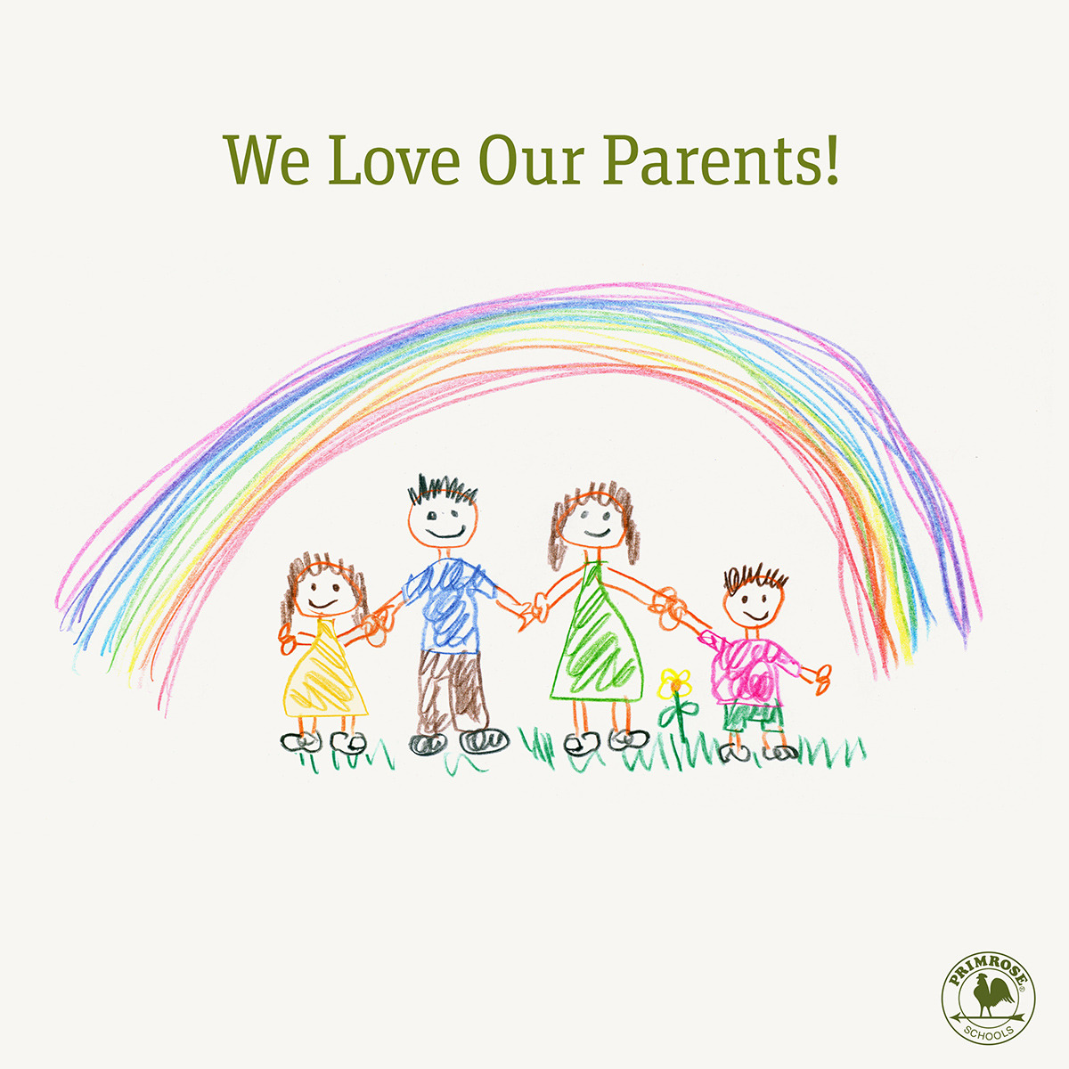 We love our parents poster featuring a young child's drawing of a mother, father, daughter and son standing under a rainbow