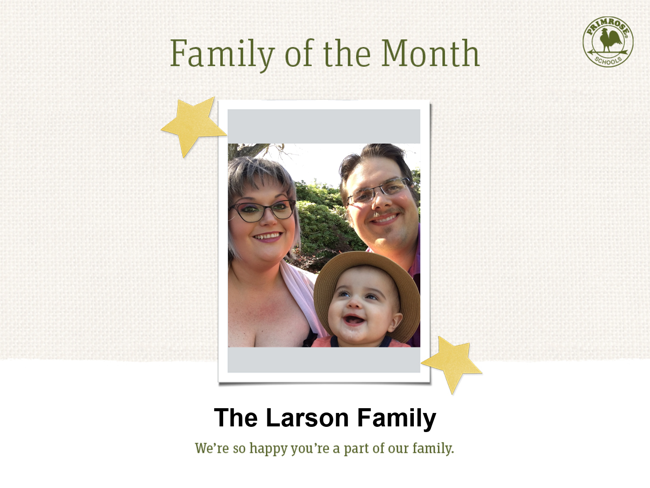 April's Family of the Month -Larson Family