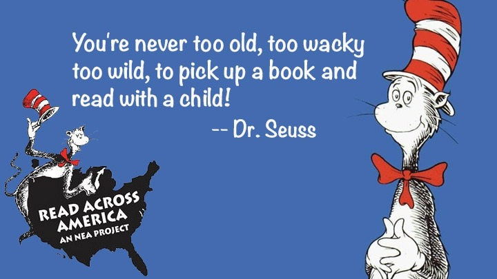 """Cat in the Hat stands beside a Dr. Seuss quote """"You're never too old, too wacky, too wild, to read with a child!"""""""