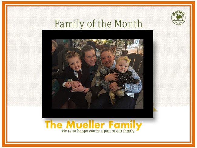 Congratulations Mueller Family on being our April Family of the Month!