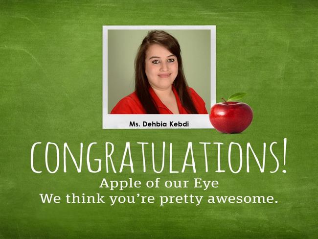 Ms. Kebdi - Apple of Our Eye!