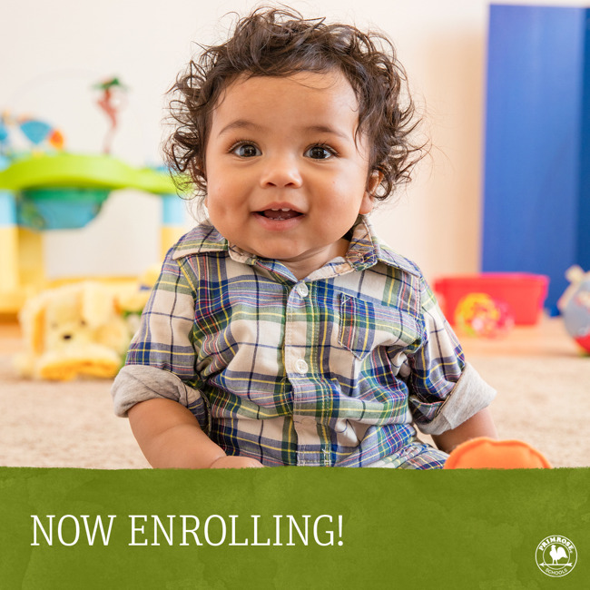 Now enrolling poster featuring a young toddler sitting on the floor of a Primrose class and smiling