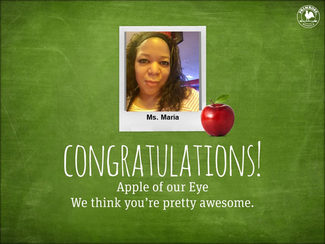 Picture of teacher Maria and congrats for being apple of the eye for November