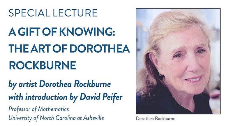 Special Lecture by Artist Dorothea Rockburne and David Peifer, Professor of Mathematics, University of North Carolina at Asheville