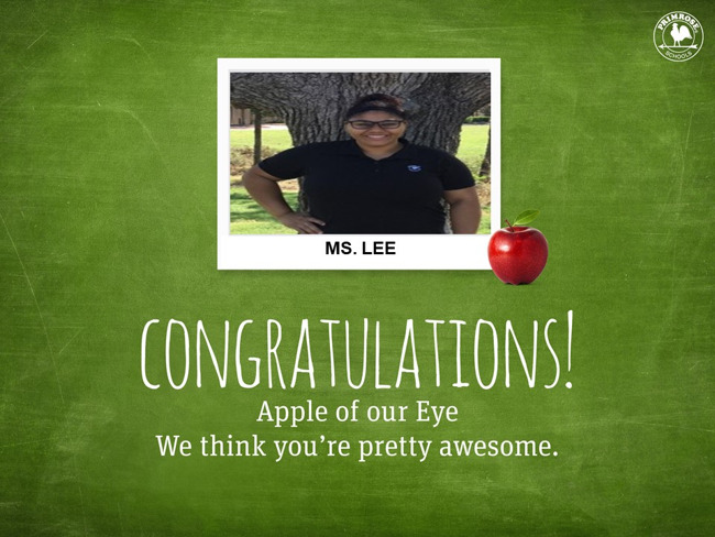Congratulations Ms. Lee on being our January Apple of Our Eye! We think you are pretty special!