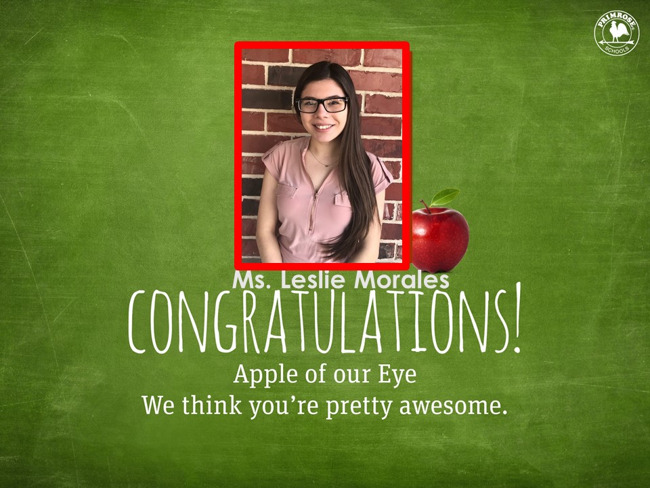 Congratulations Ms. Morales on being our December Apple of our Eye!