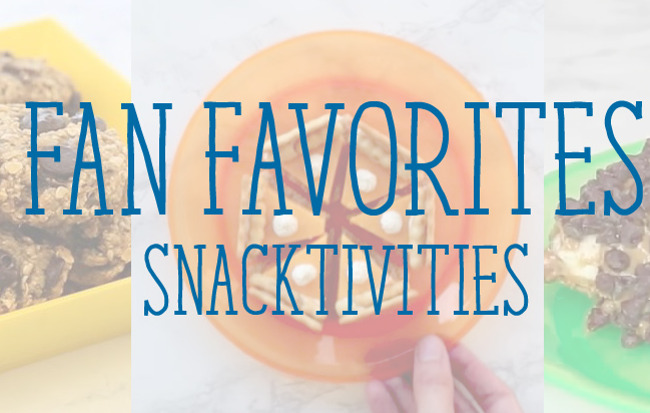 image of snacks with words over saying fan favorite snacktivities