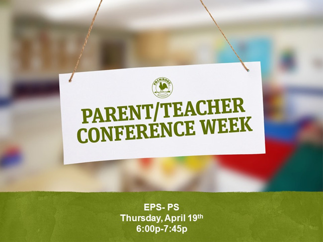 Parent Teacher Conferences EPS-PS