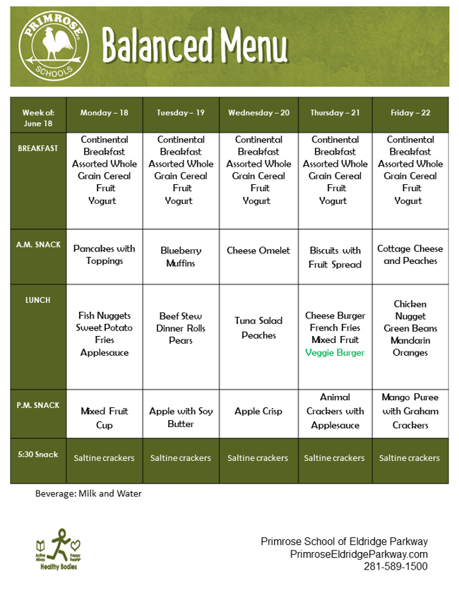 Menu for the week of June 18th though June 22nd that includes breakfast, AM snack, lunch, PM snack, and late snack