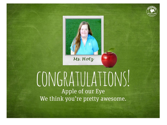 Congratulations Ms. Hotz for Apple of our Eye!