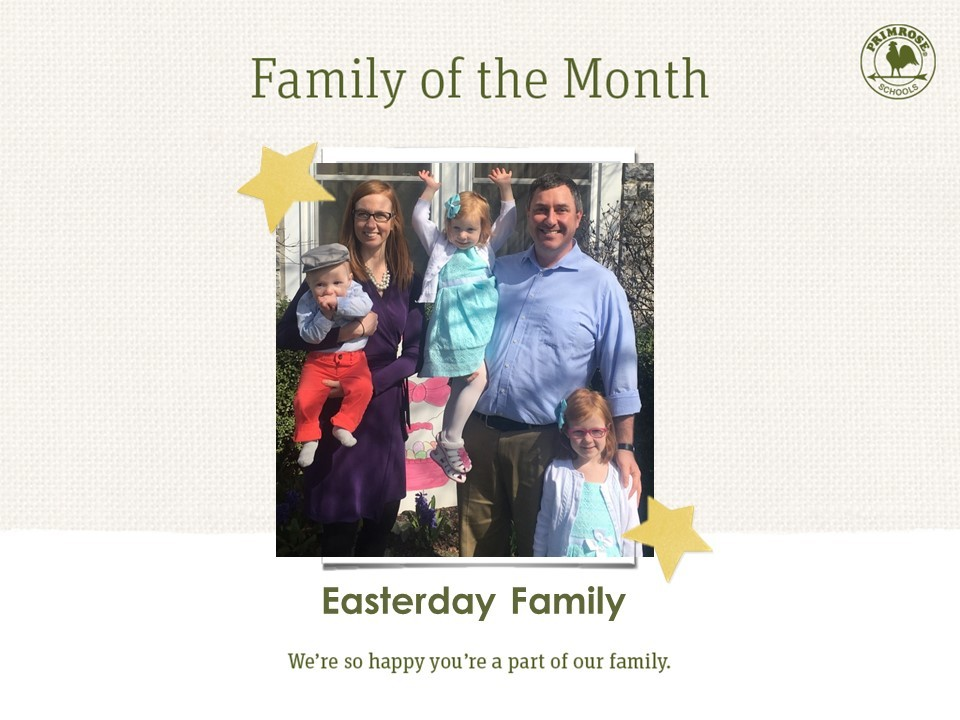 May Family of the Month ; The Easterday Family