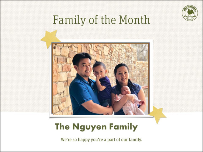 Congratulations Nguyen Family on being our August Family of the Month