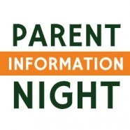 """Sign that says """"parent information night"""""""
